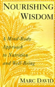 Nourishing wisdom, marc david