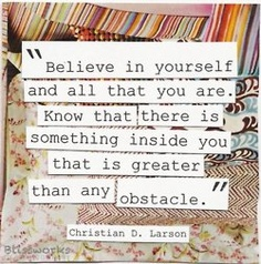 Believe in yourself, picture quote
